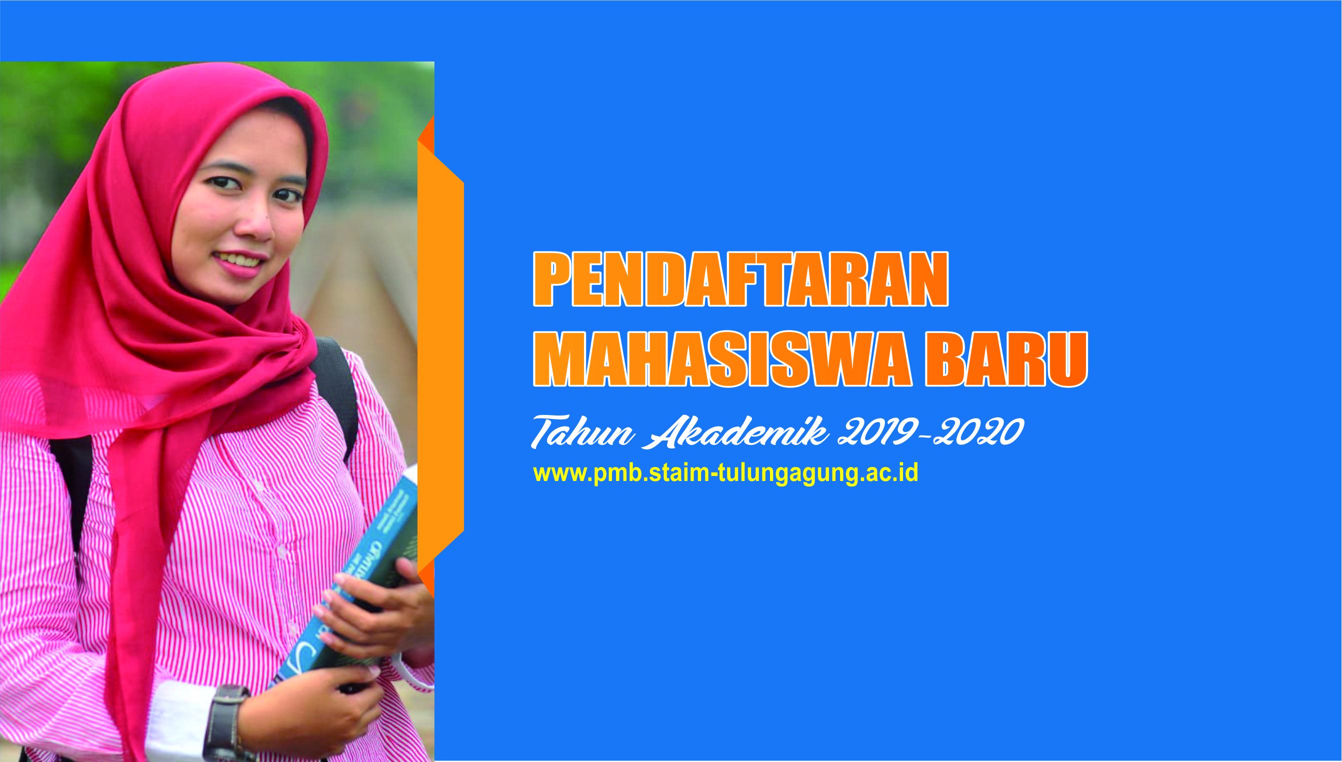 PMB 2019 - Selamat Datang Calon Mahasiswa/i Baru Tahun Akademik 2019/2020